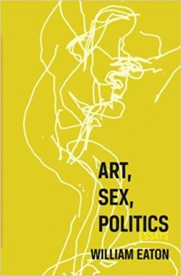 Art, Sex, Politics cover from AmazonArt, Sex, Politics cover (drawing by William Eaton, design by Molly Renda), as shown on Amazon