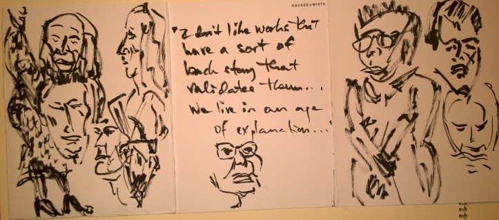 Quick sketches at Hauser & Wirth press preview, 13 Nov 2018, by William Eaton (quote from Phyllida Barlow)