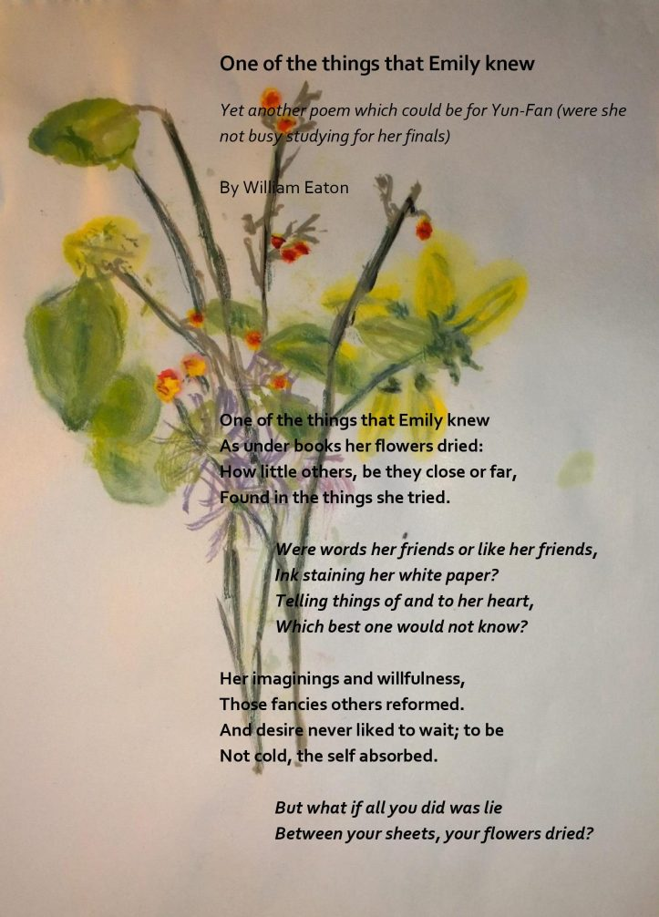 Flowers & Poem for Yun-Fan, by William Eaton, May 2021